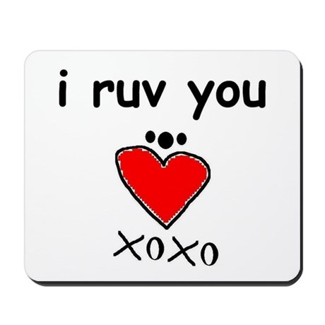 i ruv you Mousepad