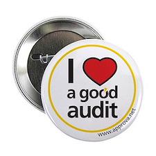 "I Love a Good Audit 2.25"" Button (10 pack)"