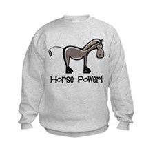 Horse Power! Sweatshirt