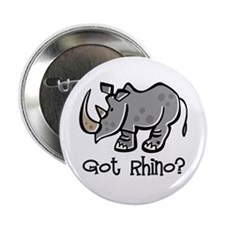 "Got Rhino? 2.25"" Button (10 pack)"