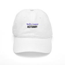 Worlds Greatest ACTUARY Baseball Cap