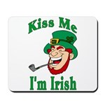 Kiss Me I'm Irish Mousepad
