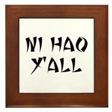 NI HAO Y'ALL Framed Tile