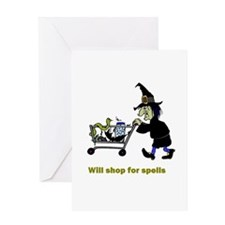 Will Shop For Spells Greeting Card