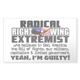 """Right Wing Extremist!"" Decal"