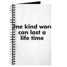 One kind word can last a life Journal