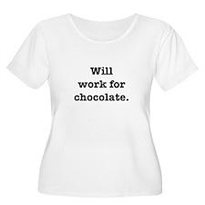 Will Work 4 Chocolate T-Shirt