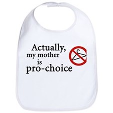 Pro-Choice Mother (Bib)