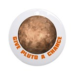 Give Pluto a Chance Ornament (Round)