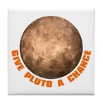 Give Pluto a Chance Tile Coaster