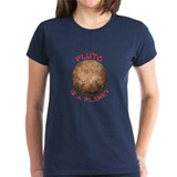 Pluto is a Planet Women's T-Shirt Dark Colored