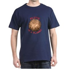 Pluto is a Planet Tee-Shirt Dark Colored