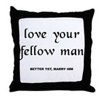 Love Your Fellow Man