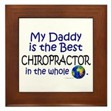 Best Chiropractor In The World (Daddy) Framed Tile
