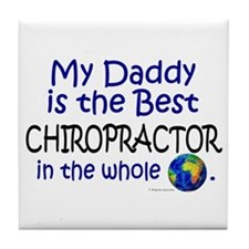 Best Chiropractor In The World (Daddy) Tile Coaste