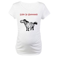 Appaloosa, Life Is Spotted! Shirt