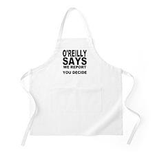 WE REPORT YOU DECIDE BBQ Apron