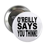 O'REILLY SAYS YOU THINK! 2.25