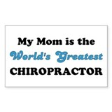 Mom World's Greatest Chiro Bumper Stickers