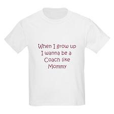 I Wanna Be A Coach T-Shirt