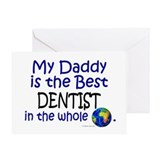 Best Dentist In The World (Daddy) Greeting Card