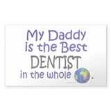 Best Dentist In The World (Daddy)  Aufkleber