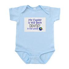 Best Dentist In The World (Daddy) Infant Bodysuit
