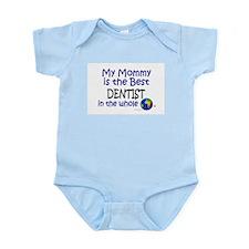 Best Dentist In The World (Mommy) Onesie