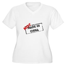 Not Made in China T-Shirt