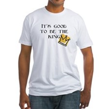 It's good to be... Shirt