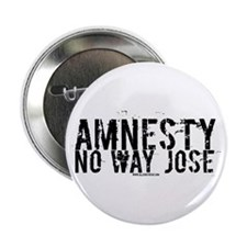 Amnesty No Way Jose Button
