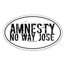 Amnesty No Way Jose Oval Decal