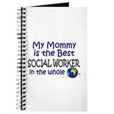 Best Social Worker In The World (Mommy) Journal