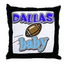 DALLAS baby Throw Pillow