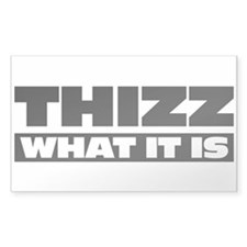 Thizz What It Is Rectangle Decal