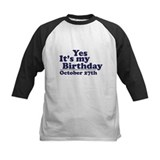 October 27th Birthday Tee