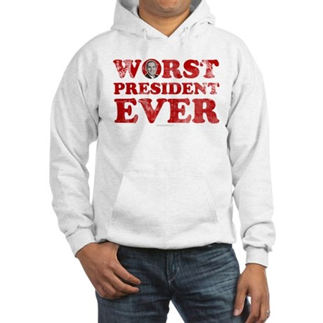 Worst President Ever Hooded Sweatshirt