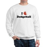 I (Heart) Dodgeball Sweatshirt