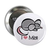 "I Love Mice 2.25"" Button"