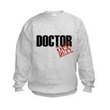 Off Duty Doctor Sweatshirt