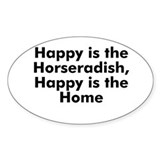Happy is the Horseradish, Hap Oval Decal