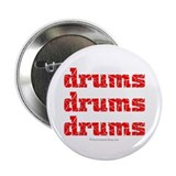"drums drums drums : 2.25"" Button (10 pack)"