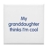 Granddaughter Cool Tile Coaster