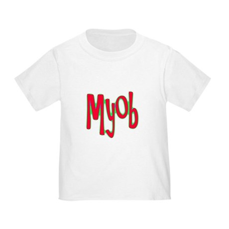 MYOB Toddler T-Shirt