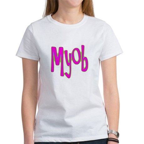MYOB Women's T-Shirt