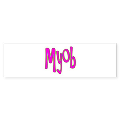 MYOB Bumper Sticker