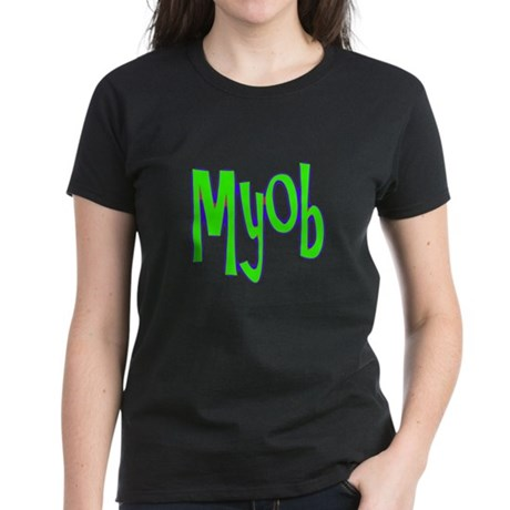 MYOB Women's Dark T-Shirt