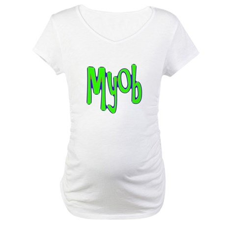 MYOB Maternity T-Shirt