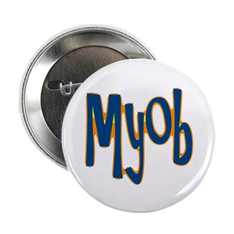 "MYOB 2.25"" Button (10 pack)"