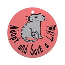 Adopt and Save a Life! Cat Ornament (Round)